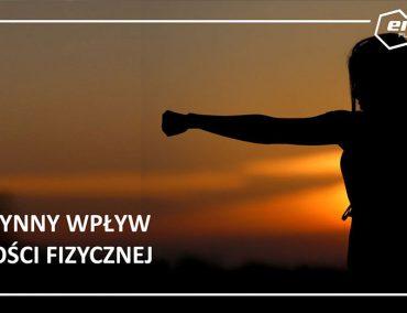 Dobroczynny wpływ aktywności fizycznej